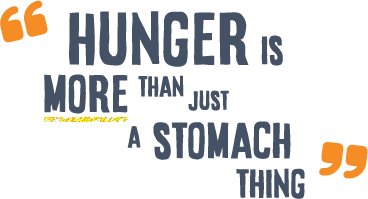 Hunger is More Than...